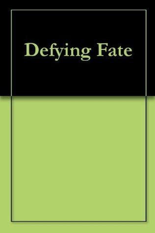 Defying Fate Rahne Williams