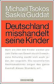 Deutschland misshandelt seine Kinder Michael Tsokos