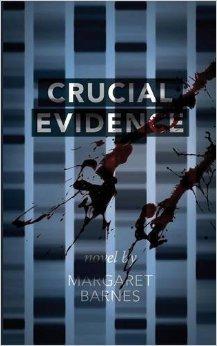 Crucial Evidence Margaret  Barnes