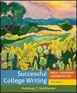 Expressways For Writing Scenarios From Paragraph To Essay   Custom Edition For Central Piedmont Community College Kathleen T. McWhorter