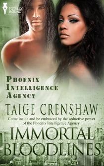 Immortal Bloodlines (Phoenix Intelligence Agency, #4) Taige Crenshaw
