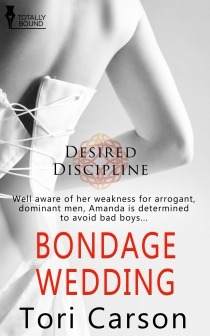 Bondage Wedding (Desired Discipline, #3)  by  Tori Carson