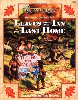 Leaves from the Inn of the Last Home (Dragonlance: Leaves from the Inn of the Last Home, #1) Margaret Weis
