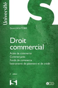 Droit commercial  by  Dimitri Houtcieff