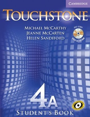 Touchstone Level 4 Students Book A with Audio CD/CD-ROM  by  Michael McCarthy