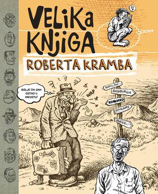 Velika knjiga Roberta Kramba  by  Robert Crumb