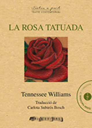 La Rosa Tatuada  by  Tennessee Williams