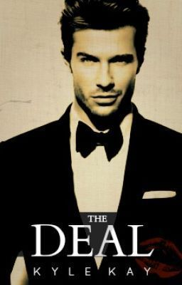 The Deal  by  Kylee K. Yount