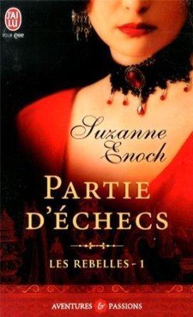 Partie déchecs (Les rebelles, #1)  by  Suzanne Enoch