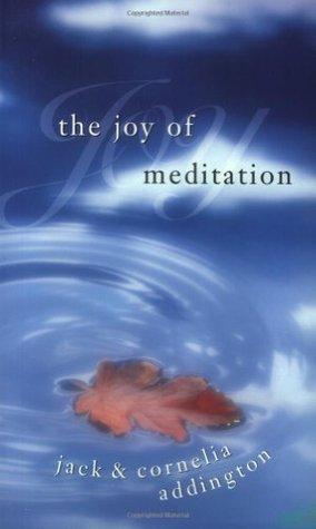 Joy of Meditation Jack Addington