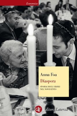 Diaspora. Storia degli ebrei nel Novecento Anna Foa