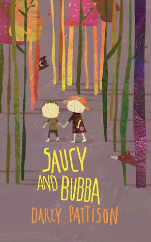 Saucy and Bubba: A Hansel and Gretel Tale Darcy Pattison