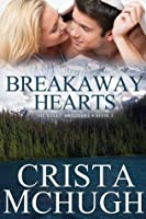 Breakaway Hearts (Kelly Brothers, #2)