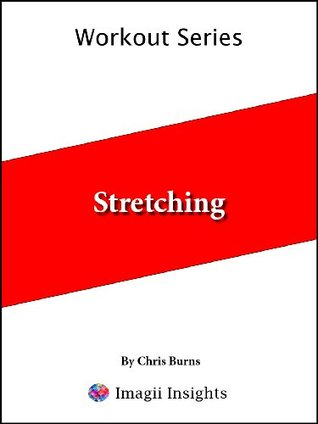 Stretching Chris Burns