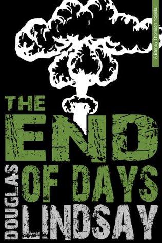 The End Of Days: A Barney Thomson Novella  by  Douglas Lindsay