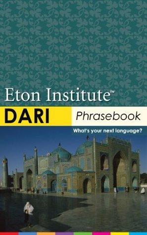 Dari Phrasebook (Eton Institute - Language Phrasebooks)  by  Eton Institute