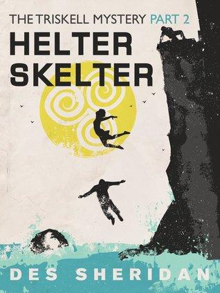 Helter Skelter Des Sheridan