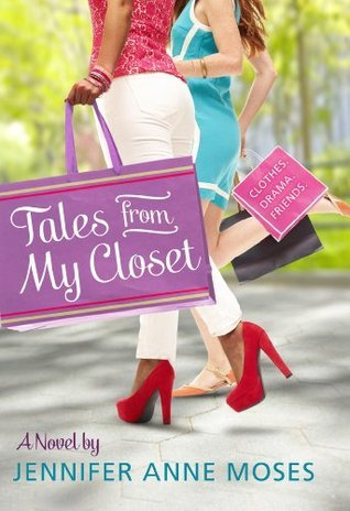 Tales From My Closet Jennifer Anne Moses
