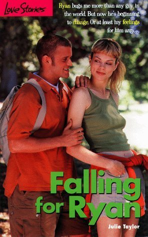 Falling for Ryan (Love Stories For Young Adults, #30) Julie Taylor