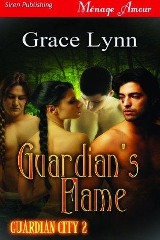Guardians Flame [Guardian City 2]  by  Grace Lynn