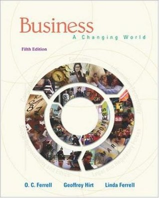 Business: A Changing World (Book & CD-ROM) O.C. Ferrell