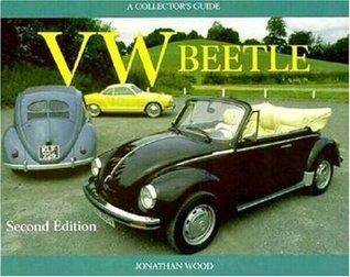 VW Beetle - A Collectors Guide Jonathan Wood
