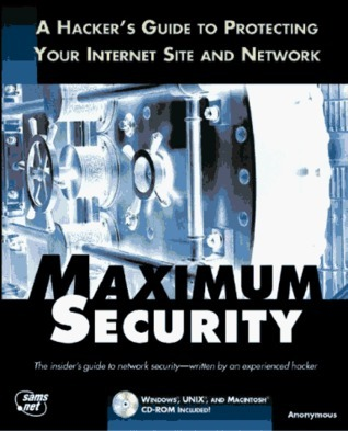 Maximum Security  by  Anonymous