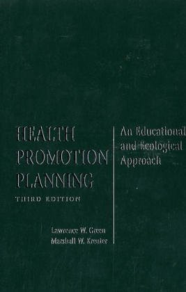 Health Promotion Planning: An Educational and Ecological Approach  by  Lawrence W. Green