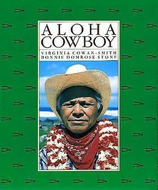 Aloha Cowboy (A Kolowalu book) Virginia Cowan-Smith