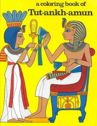 Coloring Book of Tutankhamun  by  Cyril Aldred