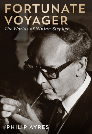 Fortunate Voyager: The Worlds of Ninian Stephen  by  Philip Ayres