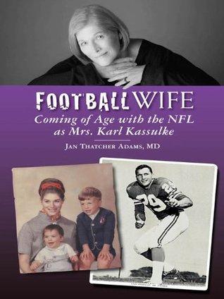Football Wife Jan Thatcher Adams