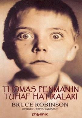 Thomas Penmanın Tuhaf Hatıraları  by  Bruce Robinson