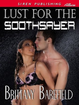 Lust for the Soothsayer Brittany Barefield