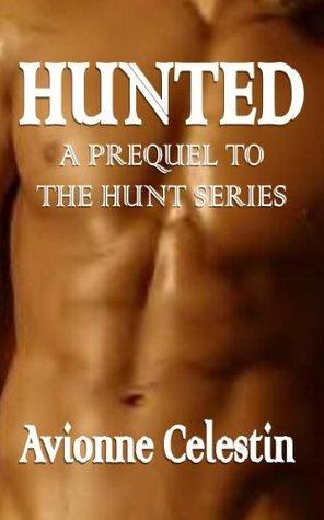 Hunted  by  Avionne Celestin