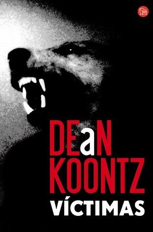 Víctimas Dean R. Koontz