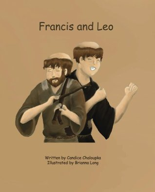 Francis and Leo (The Francis Series) Candice Chaloupka