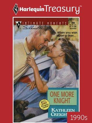 One More Knight Kathleen Creighton