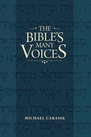 The Bibles Many Voices Michael Carasik