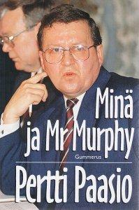 Minä ja Mr Murphy Pertti Paasio