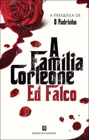 A Família Corleone Ed Falco