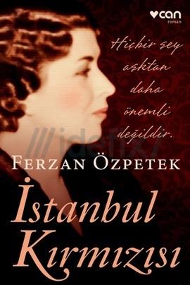 İstanbul Kırmızısı Ferzan Ozpetek