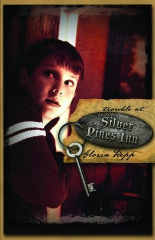 Trouble at Silver Pines Inn  by  Gloria Repp
