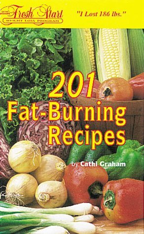 201 Fat-Burning Recipes Cathi Graham