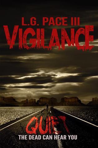 Vigilance L.G. Pace III