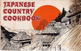 Japanese Country Cookbook Russ Rudzinski