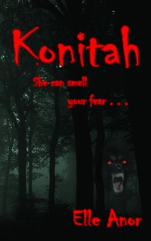 Konitah: She can smell your fear Elle Anor
