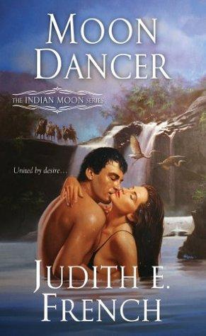 Moon Dancer Judith E. French