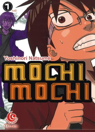 Mochimochi vol. 01  by  Yoshinori Natsume