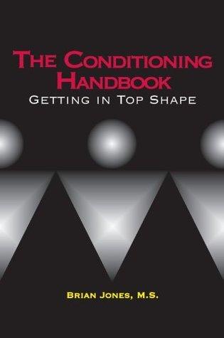 The Conditioning Handbook  by  Brian Jones